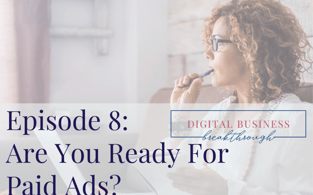Are You Ready For Paid Ads?