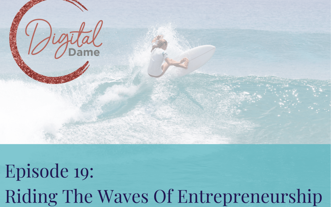 Riding The Waves Of Entrepreneurship